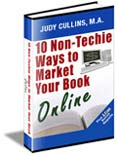 Ten Non Techie Ways to Market Your Book Online