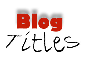 13 Best Blog Marketing Titles that Add to Web Traffic and Sales